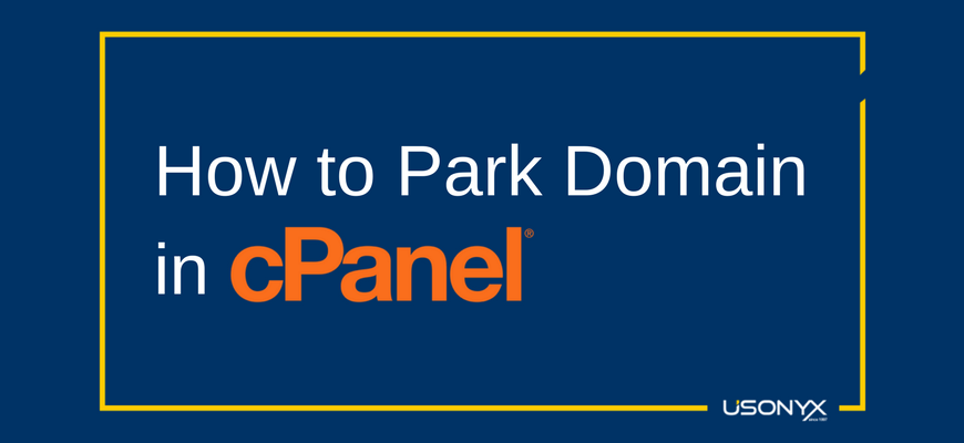 How to Park Domain in cPanel