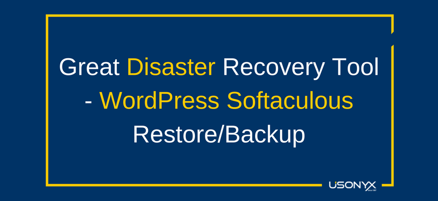 WordPress Softaculous Restore/Backup – Great Disaster Recovery Tool